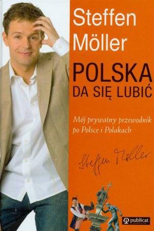 """Cover des Buches """"Polska da się lubić"""" (Polen kann man mögen) von Steffen Möller"""