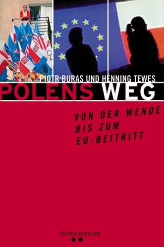 Cover des Buches Polens Weg von der Wende bis zum EU-Beitritt
